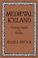 Medieval Iceland: Society, Sagas, and Power