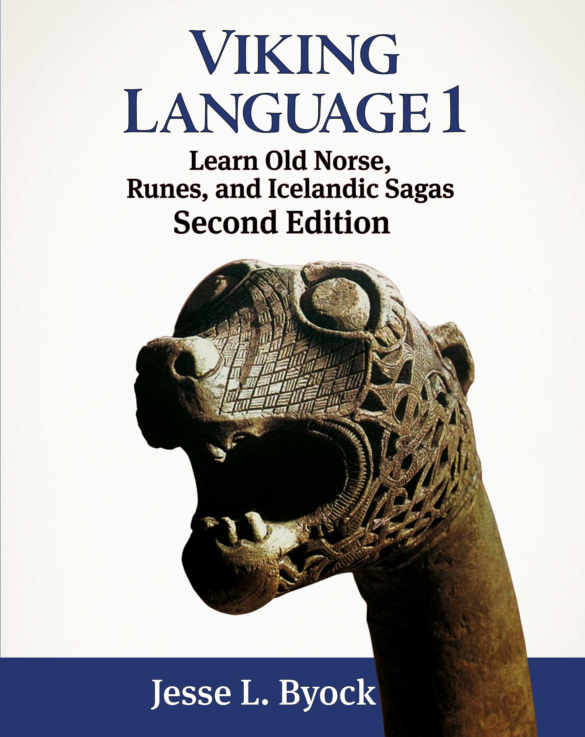 Viking Language 1, Second Edition: Learn Old Norse, Runes, and Icelandic Sagas